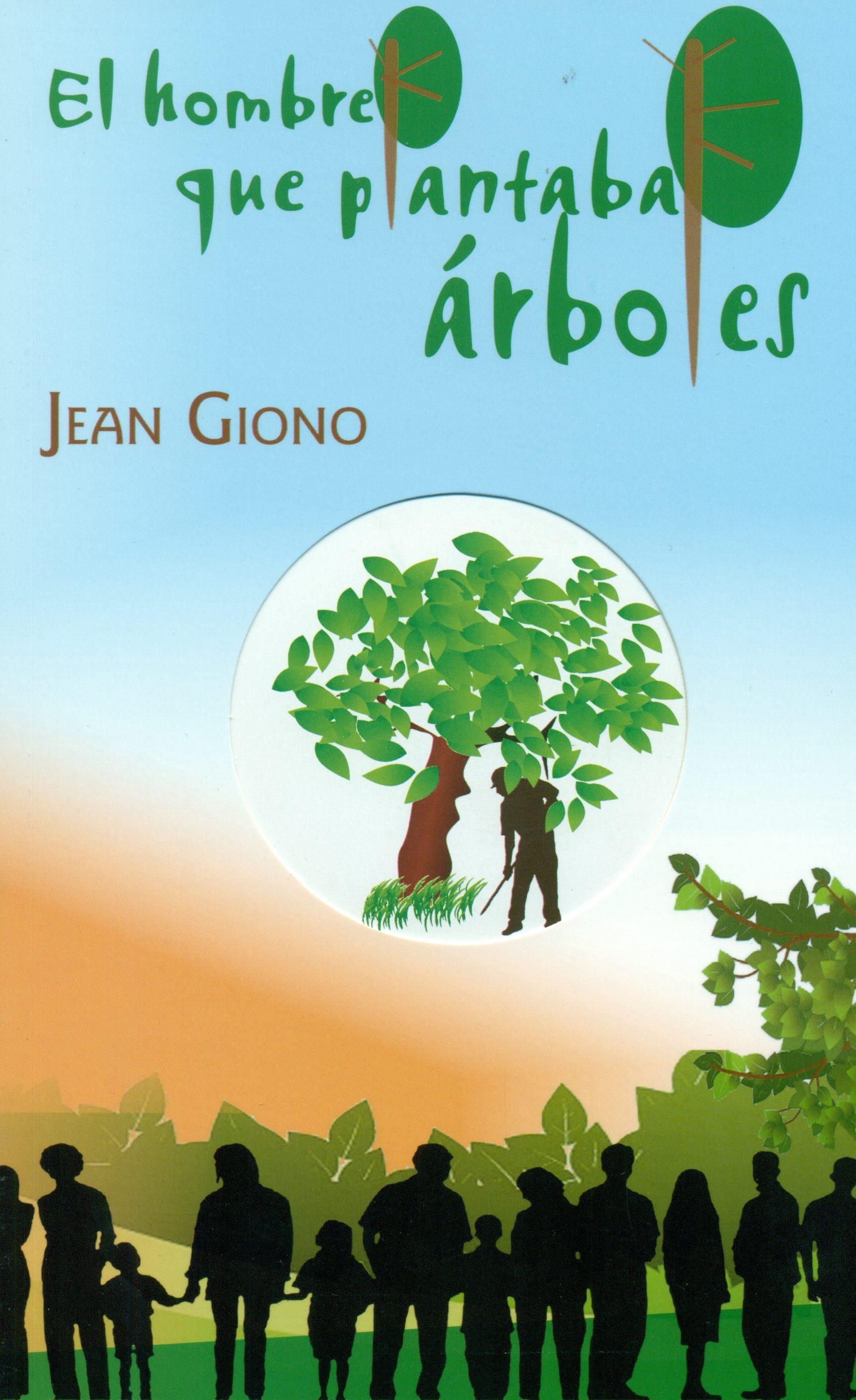 El hombre que plantaba árboles - Jean Giono - Ed. Aguaclara